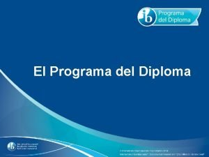 El Programa del Diploma Todo lo que necesita