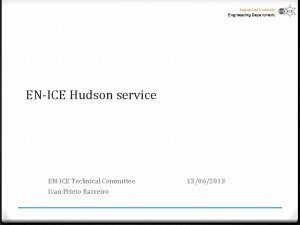 Industrial Controls Engineering Department ENICE Hudson service ENICE