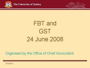 FBT and GST 24 June 2008 Organised by