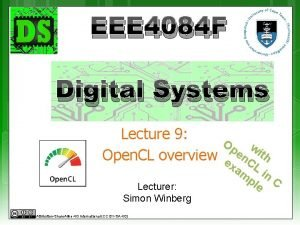 EEE 4084 F Digital Systems Lecture 9 Open