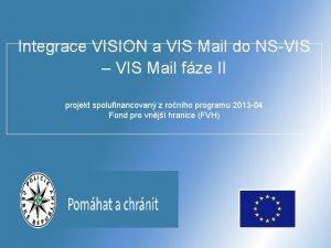 Integrace VISION a VIS Mail do NSVIS VIS