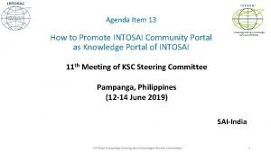 INTOSAI Agenda Item 13 How to Promote INTOSAI