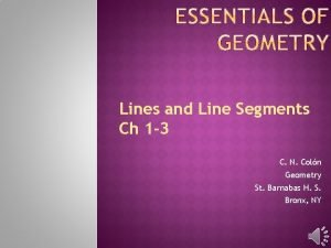 Lines and Line Segments Ch 1 3 C
