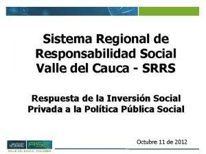 Sistema Regional de Responsabilidad Social Valle del Cauca