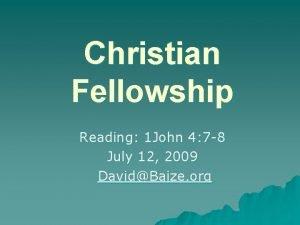 Christian Fellowship Reading 1 John 4 7 8