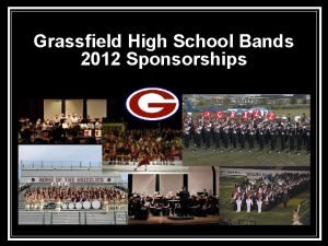 Grassfield High School Bands 2012 Sponsorships Grassfield Bands