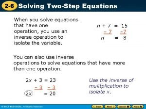 2 6 Solving TwoStep Equations When you solve
