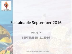 Sustainable September 2016 Week 2 SEPTEMBER 11 2016