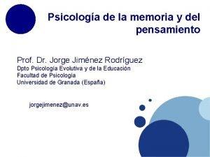 Psicologa de la memoria y del pensamiento Prof