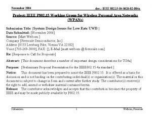 November 2004 doc IEEE 802 15 04 0626