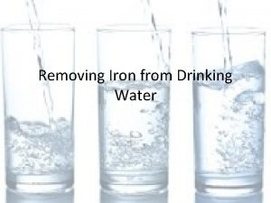 Removing Iron from Drinking Water Iron in drinking