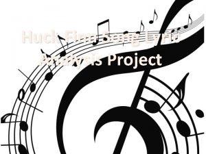 Huck Finn Song Lyric Analysis Project Child Abuse