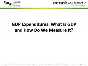 GDP Expenditures What Is GDP and How Do