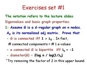 Exercises set 1 The notation refers to the