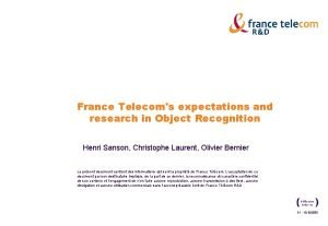 France Telecoms expectations and research in Object Recognition