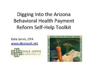 Digging Into the Arizona Behavioral Health Payment Reform