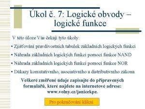 kol 7 Logick obvody logick funkce V tto
