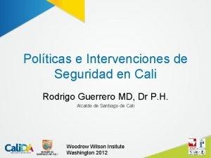 Polticas e Intervenciones de Seguridad en Cali Rodrigo