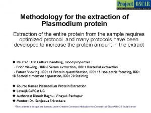 Methodology for the extraction of Plasmodium protein Extraction