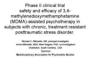 Phase II clinical trial safety and efficacy of