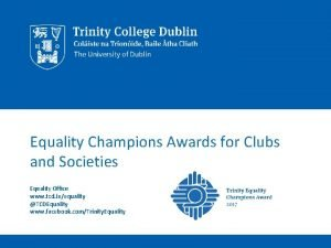 Equality Champions Awards for Clubs and Societies Equality