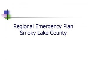 Regional Emergency Plan Smoky Lake County Smoky Lake