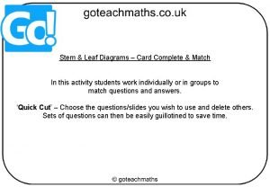 Stem Leaf Diagrams Card Complete Match In this