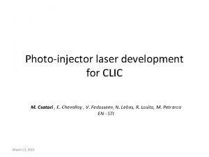 Photoinjector laser development for CLIC M Csatari E