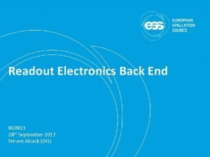 Readout Electronics Back End IKON 13 28 th