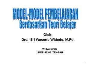 Oleh Drs Sri Wasono Widodo M Pd Widyaiswara