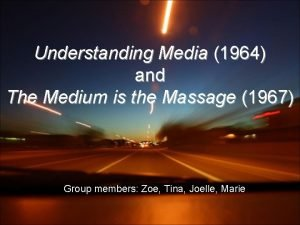 Understanding Media 1964 and The Medium is the