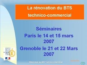 La rnovation du BTS technicocommercial Sminaires Paris le