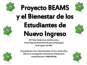 Proyecto BEAMS y el Bienestar de los Estudiantes