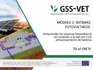 MDULO 2 SISTEMAS FOTOVOLTAICOS Comprender los sistemas fotovoltaicos