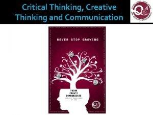 Critical Thinking Creative Thinking and Communication EKUs Quality