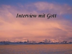 Interview mit Gott Ich trumte ich htte ein