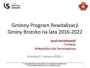Gminny Program Rewitalizacji Gminy Brzesko na lata 2016
