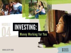 How Investing Works START INVESTING NOW TO REAP