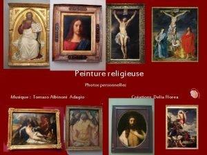Peinture religieuse Photos personnelles Musique Tomaso Albinoni Adagio