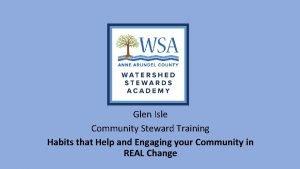 Glen Isle Community Steward Training Habits that Help