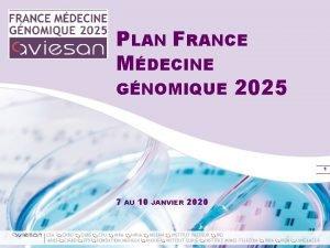 PLAN FRANCE MDECINE GNOMIQUE 2025 1 7 CEA