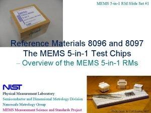 MEMS 5 in1 RM Slide Set 1 Reference