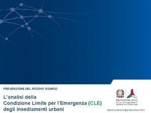 PREVENZIONE DEL RISCHIO SISMICO Lanalisi della Condizione Limite