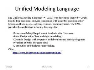 Unified Modeling Language The Unified Modeling Language UML