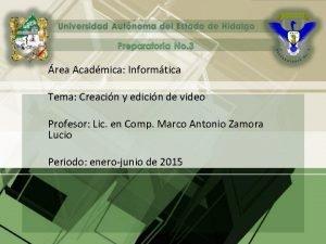 rea Acadmica Informtica Tema Creacin y edicin de