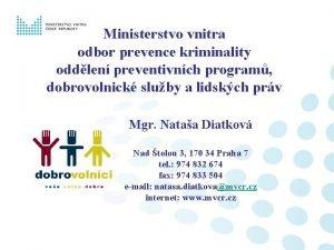 Ministerstvo vnitra odbor prevence kriminality oddlen preventivnch program