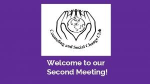 Welcome to our Second Meeting Congratulations Anele Villanueva