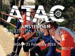 AGM 21 February 2018 ATAC 2018 AGM 2017