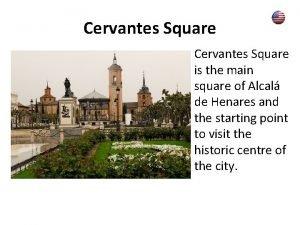 Cervantes Square is the main square of Alcal