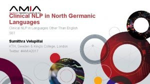 Clinical NLP in North Germanic Languages Clinical NLP